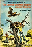 img - for The Case of the Dead Eagles And Other Mysteries (Encyclopedia Brown #12) book / textbook / text book