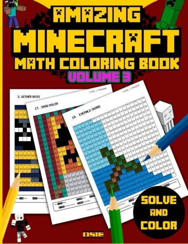 Download Amazing Minecraft Math: Cool Math Activity Book for Minecrafters (Minecraft Activity Books) (Volume 3)