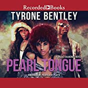 Pearl Tongue: Dallas Diamonds Series   [Tyrone Bentley]
