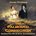 The Falmouth Connection: A Pride and Prejudice Variation Hörbuch von Joana Starnes Gesprochen von: Stevie Zimmerman