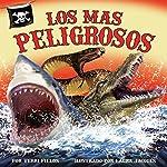 Los Más Peligrosos [The Most Dangerous] | Terri Fields