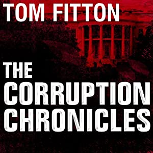The Corruption Chronicles Audiobook