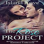 BDSM Erotica: The Rose Project: Billionaire Obsession Romance BBW |  Island Cove