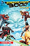 img - for Justice League 3000 Vol. 1: Yesterday Lives (The New 52) book / textbook / text book