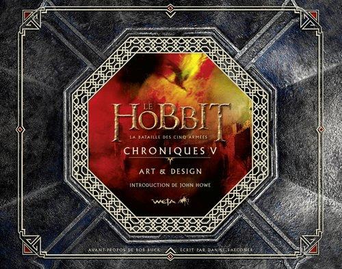 Le hobbit : la bataille des cinq armées : Chroniques V
