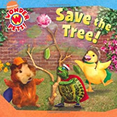 Wonder Pets Save the Tree: Nickelodeon: 9781847387806