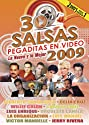 30 Salsas Pegaditas en Video: Nuevo y Mejor 2009 [DVD]