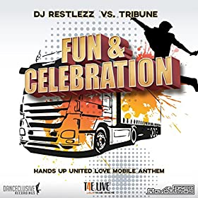 DJ Restlezz vs. Tribune-Fun & Celebration