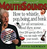 img - for MouthSounds: How to Whistle, Pop, Boing, and Honk... for all occasions and then some book / textbook / text book