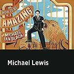 Michael Lewis | Michael Ian Black,Michael Lewis
