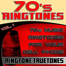 70's Ringtones Vol. 1 - 70's Music Ringtones For Your Cell Phone
