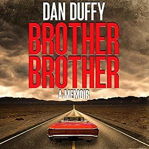 Brother, Brother: A Memoir Audiobook