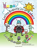img - for Lucina Buguina and the Colors: Lucina Buguina y los Colores book / textbook / text book