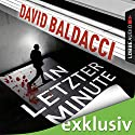In letzter Minute (Sean King & Michelle Maxwell 6) Audiobook by David Baldacci Narrated by Nicole Engeln