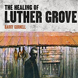Healing of Luther Grove Audiobook