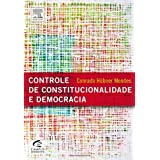CONTROLE DE CONSTITUCIONALIDADE E DEMOCRACIA