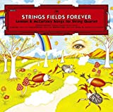 STRINGS FIELDS FOREVER