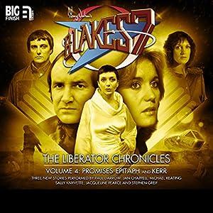 Blake's 7 - The Liberator Chronicles Volume 04 Audiobook