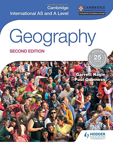 Cambridge International AS and A Level Geography second edition (Cambridge Intl As/a Level)