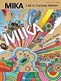 echange, troc Mika - Mika: Life in Cartoon Motion P/V/G