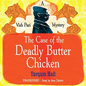 The Case of the Deadly Butter Chicken | [Tarquin Hall]