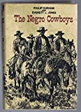 img - for The Negro Cowboys book / textbook / text book