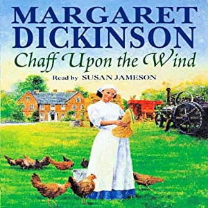 Chaff Upon the Wind | [Margaret Dickinson]
