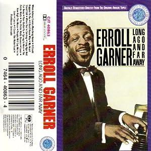 Erroll Garner Long Ago And Far Away