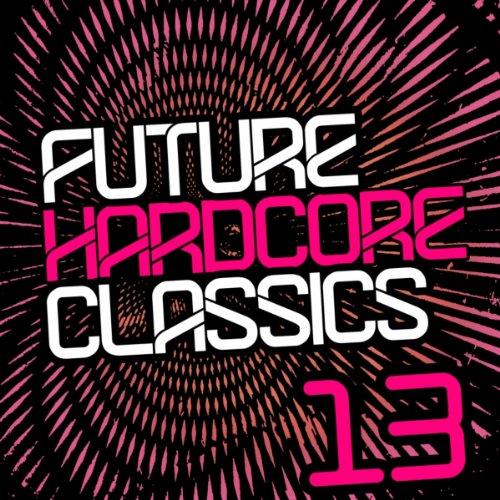 VA-Future Hardcore Classics Vol. 13-WEB-2014-UKHx Download