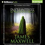 Enchantress: Evermen Saga, Book 1 | James Maxwell