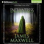 Enchantress: Evermen Saga, Book 1 | James Maxwell