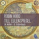 Robin Hood & Till Eulenspiegel | Hermann Bote