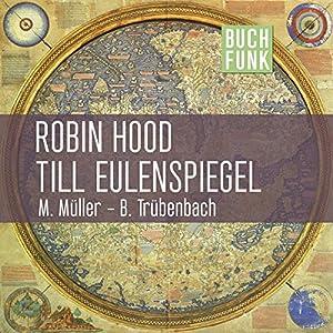 Robin Hood & Till Eulenspiegel Hörbuch