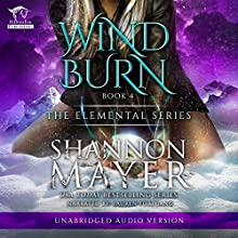 Windburn: The Elemental Series, Book 4 Audiobook by Shannon Mayer Narrated by Lauren Fortgang