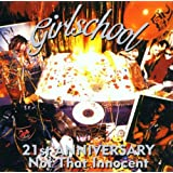 Not That Innocent - 21st Anniversaryby Girlschool