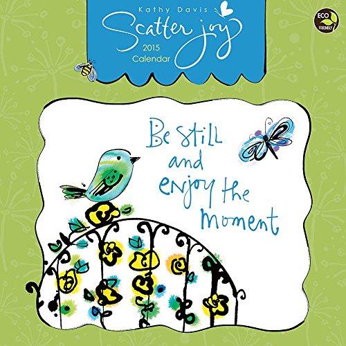 Scatter Joy by Kathy Davis 2015 Wall Calendar (Positive Wall Calendar 2015 compare prices)