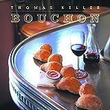 Bouchon ~ Thomas Keller