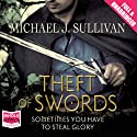 Theft of Swords (       UNABRIDGED) by Michael J. Sullivan Narrated by Tim Gerard Reynolds