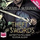 Theft of Swords Hörbuch von Michael J. Sullivan Gesprochen von: Tim Gerard Reynolds