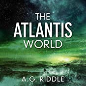 The Atlantis World: The Origin Mystery, Book 3 | A.G. Riddle