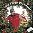 A Very Larry Christmas by Larry the Cable Guy (2004) Audio CD
