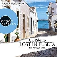 Lost in Fuseta (Lost in Fuseta 1): Ein Portugal-Krimi Hörbuch