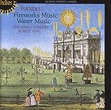 Handel: Fireworks; Water Music King's Consort