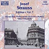 Strauss, Josef: Edition - Vol. 7