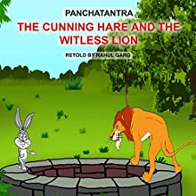 The Cunning and the Witless Lion Audiobook by Dhruv Garg Narrated by Dhruv Garg