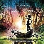 Listen, Slowly | Thanhha Lai