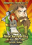 Gareth Baker The Kinmaran Chronicles I.i - The Adventures of Brackenbelly: All in a Day's Work