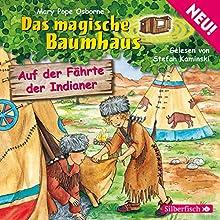 Auf der Fährte der Indianer (Das magische Baumhaus 16) Hörbuch von Mary Pope Osborne Gesprochen von: Stefan Kaminski