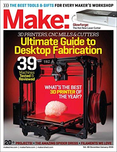 Make: Desktop Fabrication: Fab Factory: 48