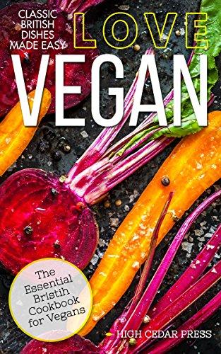 Vegan: The Essential British Cookbook for Vegans (vegan, gluten free, vegetarian, clean eating, raw diet 2) (British Vegetarian compare prices)